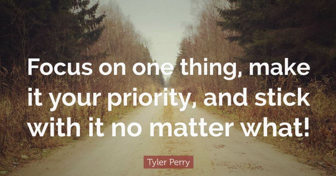 focus on one thing quote